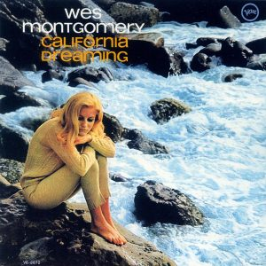 wes-montgomery_California Dreaming